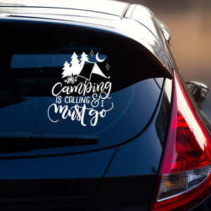 Camping is Calling And I Must Go Vehicle Decal | Car Window Sticker | Camping Gift for Her