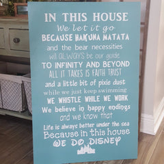 In This House Disney Rules Sign