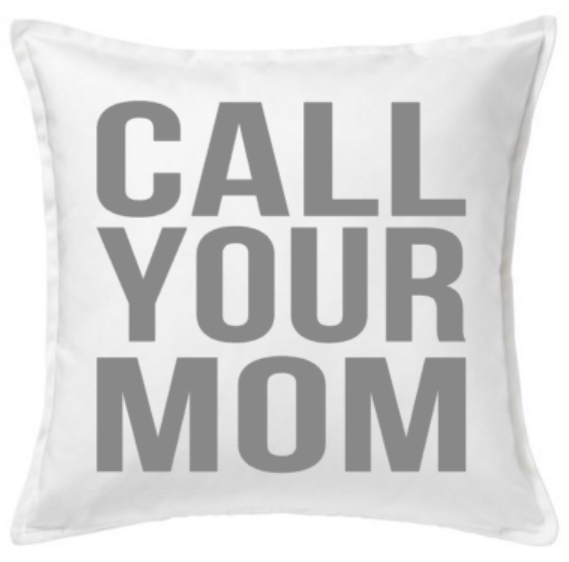 18 inch White Cotton Pillow Cover - Call Your Mom - Call Your Dad - College Pillow - - Plush