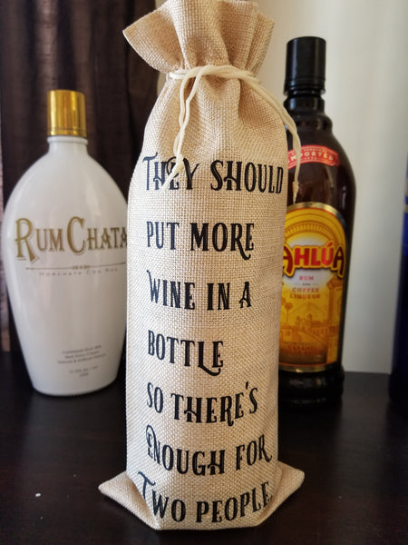 Custom/Personalized Jute Wine Bag - They should put more wine in the bottle so there's enough for two people - Plush