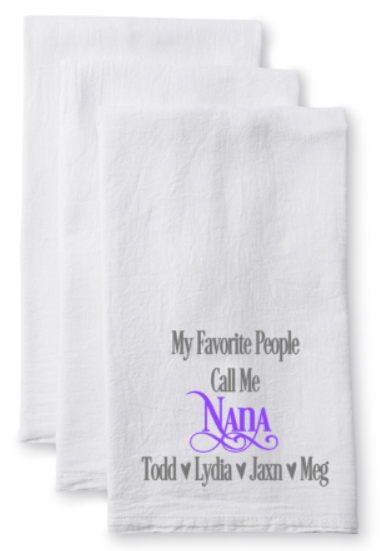 Tea Towel/Flour Sack Towel - My Favorite People Call Me... With Names - Plush