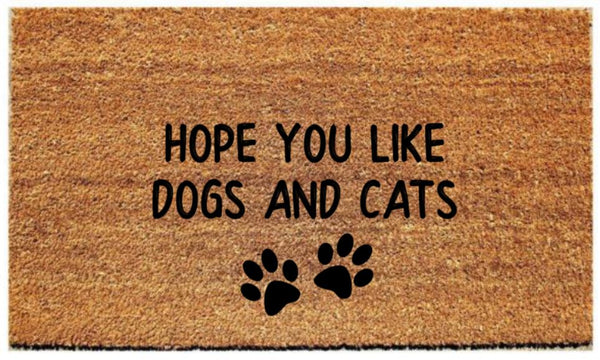 "Doormat with ""Hope you like dogs and cats"" - Plush"
