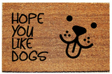 "Doormat with ""Hope you like dogs and cats"" - 3 Sizes to Choose From - Plush"
