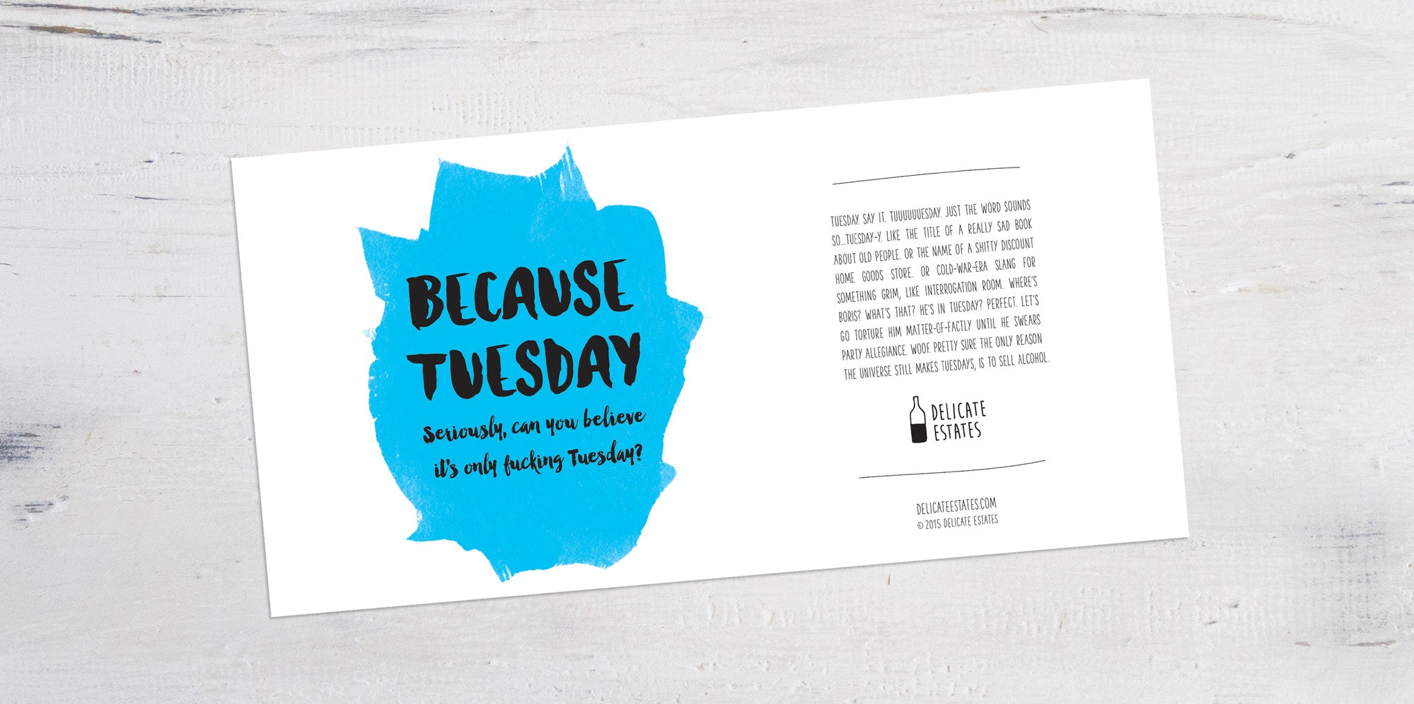 Because Tuesday wine label greeting card delicate estates case of the mondays boozeday