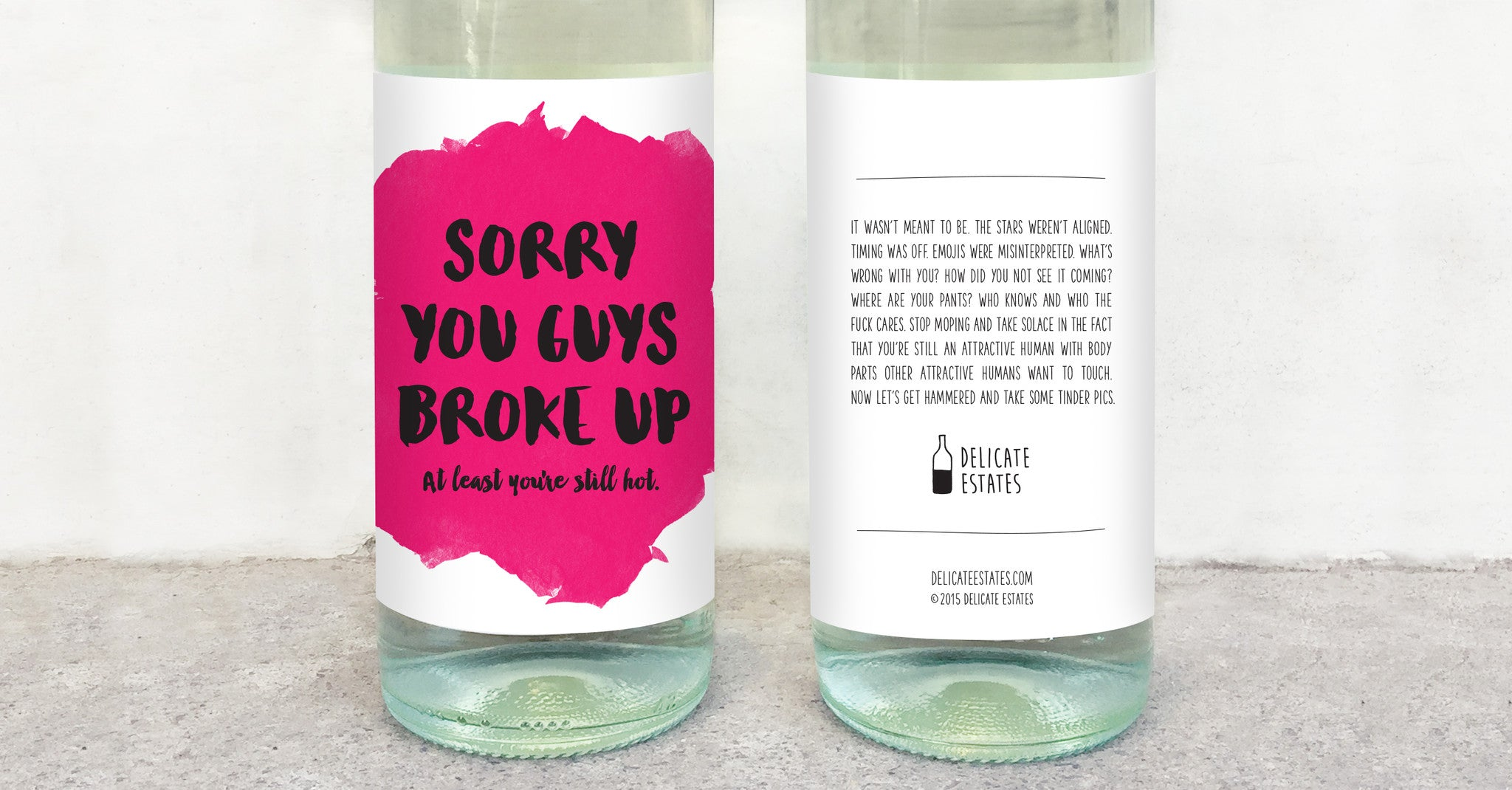 break up wine label greeting card delicate estates at least you're still hot