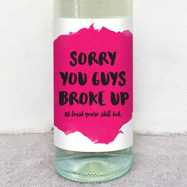 Sorry you guys broke up wine label greeting card delicate estates