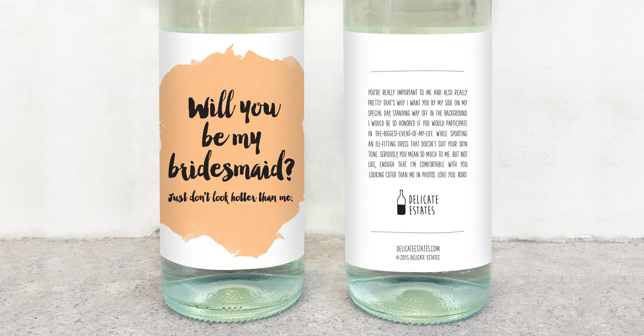 will you be my bridesmaid just don't look hotter than me wine label greeting card delicate estates