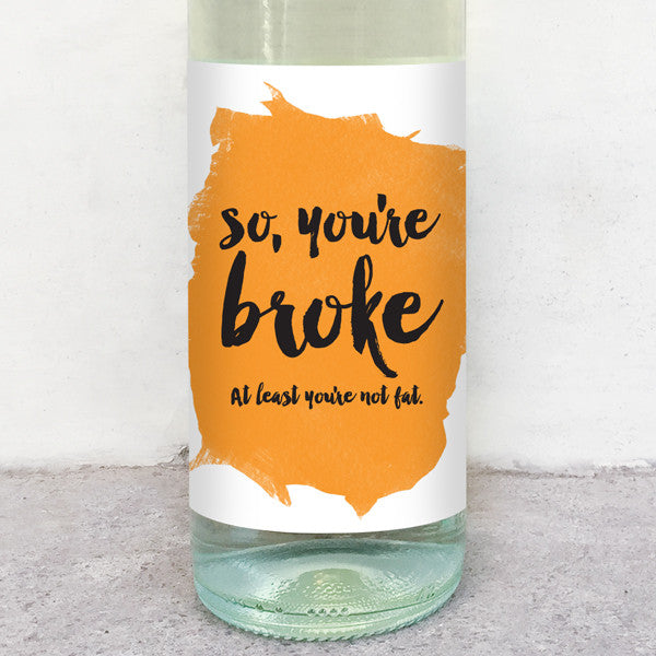 so you're broke wine label greeting card delicate estates