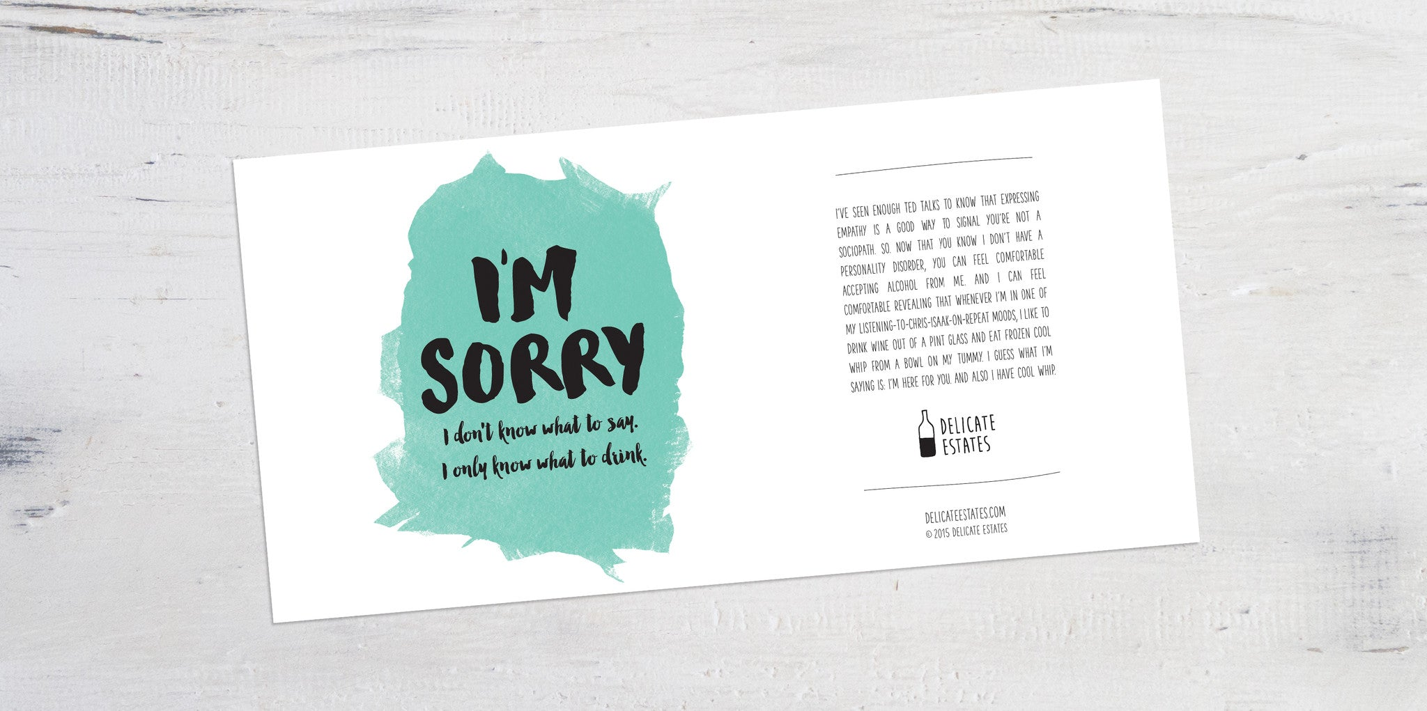 I'm sorry wine label greeting card delicate estates sympathy empathy feelings better cheer up apology lift spirits
