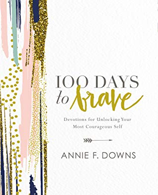100 Days to Brave, Hardcover