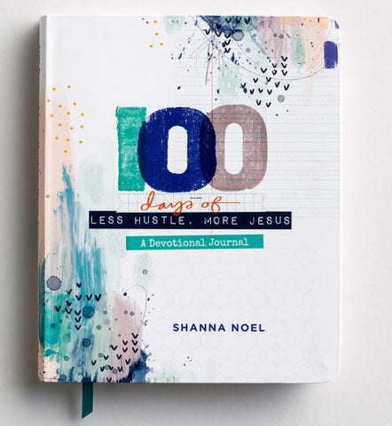 100 Days Of Less Hustle More Jesus, Devotional Journal