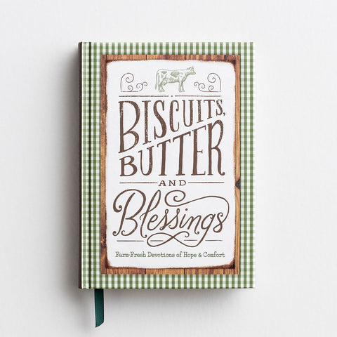 Biscuits, Butter and Blessings, Devotional