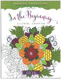 In the Beginning: Coloring Creation - Adult Coloring Book