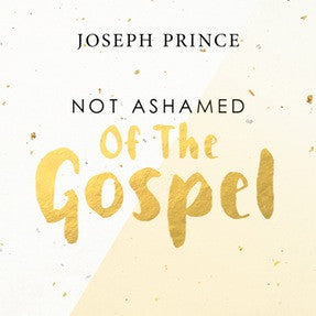 Not Ashamed Of The Gospel (Hillsong Conference 2015) (05 July 2015) by Joseph Prince