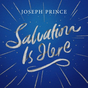 Salvation Is Here (20 December 2015) by Joseph Prince