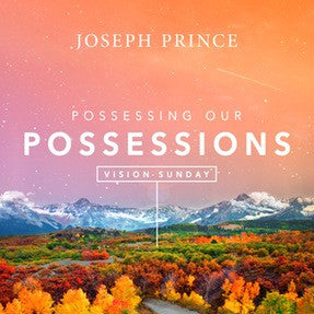 Vision Sunday—Possessing Our Possessions (03 January 2016) by Joseph Prince