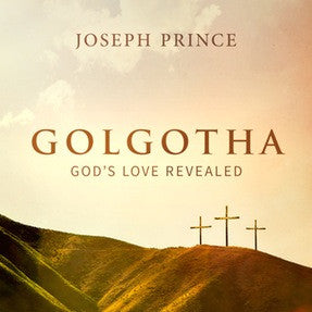 Golgotha—God's Love Revealed (27 March 2016) by Joseph Prince