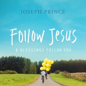 Follow Jesus And Blessings Follow You (03 April 2016) by Joseph Prince