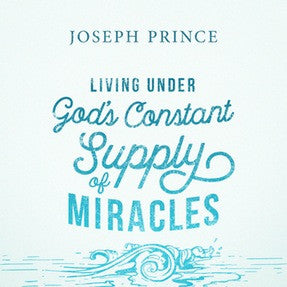 Living Under God's Constant Supply Of Miracles (10 July 2016) by Joseph Prince