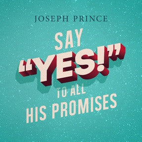 "Say ""Yes!"" To All His Promises (17 July 2016) by Joseph Prince"