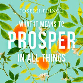 What It Means To Prosper In All Things (24 July 2016) by Joseph Prince