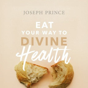 Eat Your Way To Divine Health (31 July 2016) by Joseph Prince