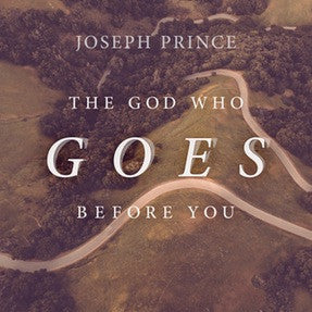 The God Who Goes Before You (11 Sep 2016) by Joseph Prince