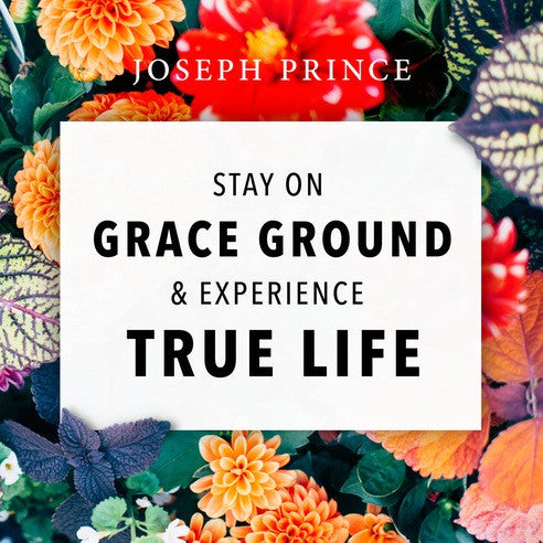Stay On Grace Ground And Experience True Life (05 February 2017) by Joseph Prince