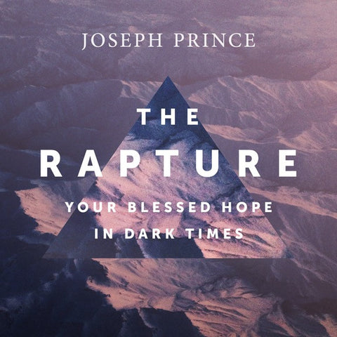 The Rapture—Your Blessed Hope In Dark Times (22 February 2017) by Joseph Prince