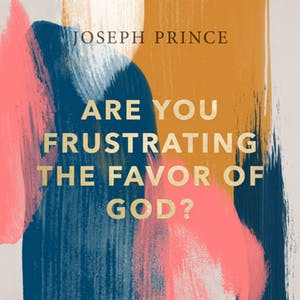 Are You Frustrating The Favor Of God? (16 July 2017) by Joseph Prince