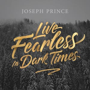 Live Fearless In Dark Times (24 September 2017) by Joseph Prince
