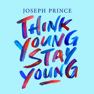 Think Young, Stay Young (08 October 2017) by Joseph Prince