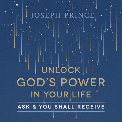 Unlock God's Power In Your Life—Ask And You Shall Receive (21 January 2018) by Joseph Prince