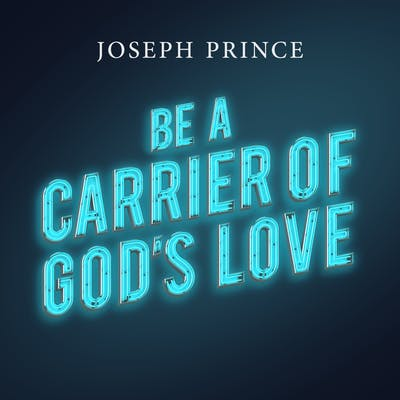 Be A Carrier Of God's Love (24 January 2018) by Joseph Prince