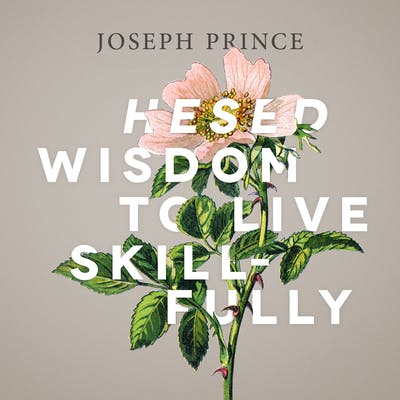 Hesed Wisdom To Live Skillfully (22 April 2018) by Joseph Prince