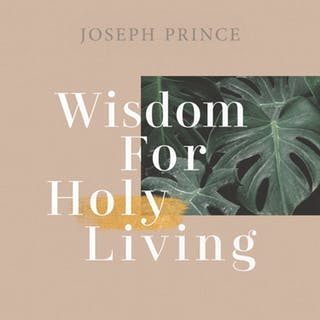 Wisdom For Holy Living (20 May 2018) by Joseph Prince