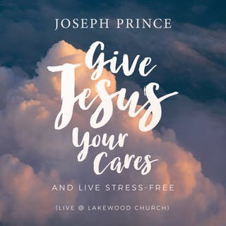 Give Jesus Your Cares And Live Stress-Free (Live @ Lakewood Church) (03 June 2018) by Joseph Prince