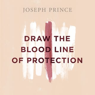 Draw The Blood Line Of Protection (19 August 2018) by Joseph Prince