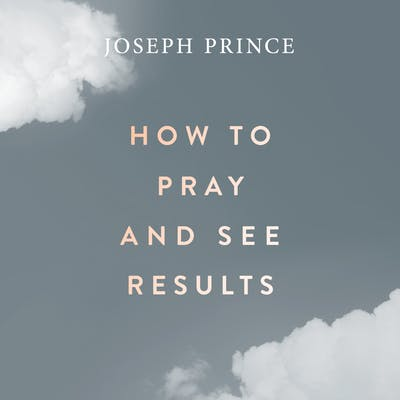 How To Pray And See Results (04 November 2018) by Joseph Prince