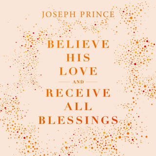 Believe His Love And Receive All Blessings (30 December 2018) by Joseph Prince