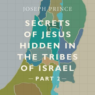 Secrets Of Jesus Hidden In The Tribes Of Israel—Part 2 (07 April 2019) by Joseph Prince
