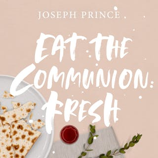 Eat The Communion Fresh (22 September 2019) by Joseph Prince