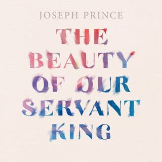 The Beauty Of Our Servant King (24 November 2019) by Joseph Prince