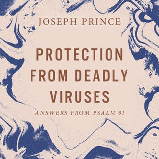 Sermon CD | Joseph Prince | Psalm 91 | New Creation Church | Protection From Deadly Viruses—Answers From Psalm 91