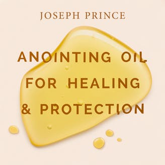 Anointing Oil For Healing And Protection (16 February 2020) by Joseph Prince