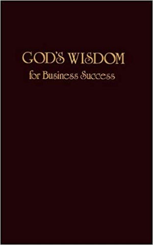 God's Wisdom For Business Success