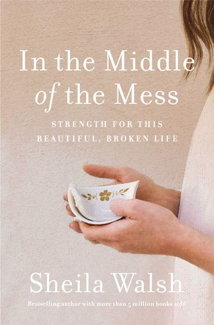 ROCKONLINE | New Creation Church | NCC | Joseph Prince | ROCK Bookshop | ROCK Bookstore | Star Vista | In the Middle of the Mess | Sheila Walsh | Free delivery for Singapore Orders above $50.