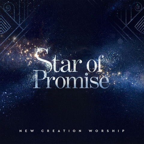 Star Of Promise –  New Creation Worship (digital mp3)