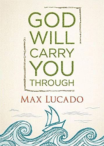 ROCKONLINE | New Creation Church | NCC | Joseph Prince | ROCK Bookshop | ROCK Bookstore | Star Vista | God Will Carry You Through (Hardcover) | Max Lucado | Christian Living | Victorious Living | Christian Growth Free delivery for Singapore Orders above $50.