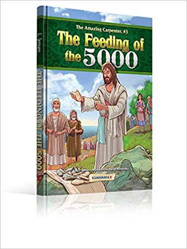 ROCKONLINE | New Creation Church | NCC | Joseph Prince | ROCK Bookshop | ROCK Bookstore | Star Vista | Children | Kids | Preschooler | God's Word | Christian Living | Bible | Bible Stories | The Feeding Of The 5000 (The Amazing Carpenter Series) | Free delivery for Singapore Orders above $50.